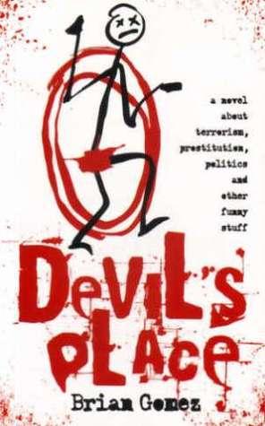 Devil's Place by Brian Gómez