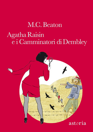 Agatha Raisin e i Camminatori di Dembley by M.C. Beaton