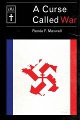 A Curse Called War