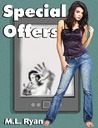 Special Offers by M.L. Ryan