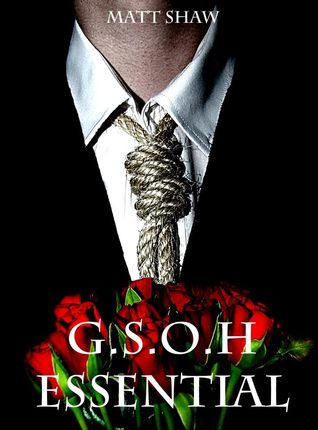 Ebook G.S.O.H Essential by Matt Shaw PDF!