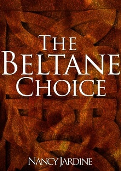 The Beltane Choice (1, Celtic Fervour Series)