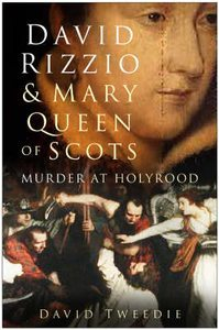 David Rizzio and Mary, Queen of Scots