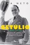 Getúlio by Lira Neto