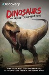 Discovery Channels Dinosaurs & Prehistoric Predators