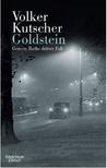 Goldstein: Gereon Raths dritter Fall (Gereon Rath, #3)