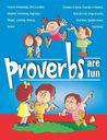 Proverbs Are Fun