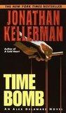 Time Bomb (Alex Delaware, #5)