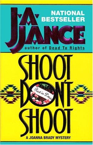 Shoot Don't Shoot (Joanna Brady, #3)