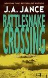 Rattlesnake Crossing by J.A. Jance