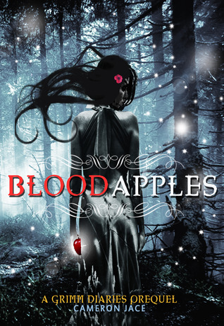 Blood Apples (The Grimm Diaries Prequels, #6)