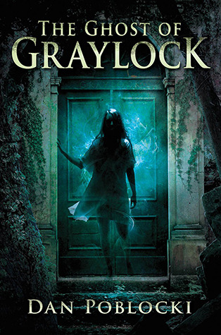 https://www.goodreads.com/book/show/13316309-the-ghost-of-graylock
