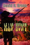 Man Hunt by David R.  Gross
