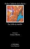 La vida es sueño by Pedro Calderón de la Barca