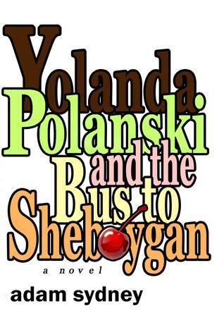 yolanda-polanski-and-the-bus-to-sheboygan