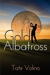 Gold Albatross by Tate Volino