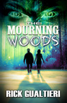 The Mourning Woods (The Tome of Bill, #3)