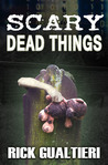Scary Dead Things (The Tome of Bill, #2)