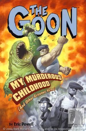 The Goon, Volume 2: My Murderous Childhood