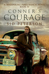 Conner's Courage (Whispering Pines Ranch, #4)