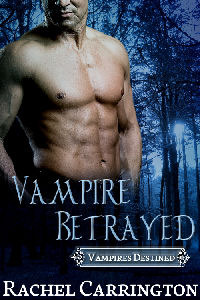 Vampire Betrayed by Rachel Carrington