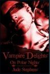 Vampire Delights on Polar Nights
