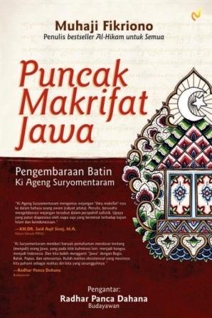 Puncak Makrifat Jawa: Pengembaraan Batin Ki Ageng Suryomentaram