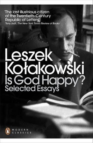 is god happy selected essays by leszek kolakowski 13645481