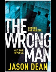 The Wrong Man by Jason Dean