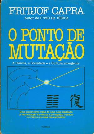 O Ponto de Mutação by Fritjof Capra
