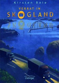 Verrat in Skogland(Scandia 2)