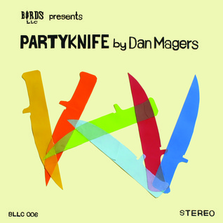 Partyknife by Dan Magers
