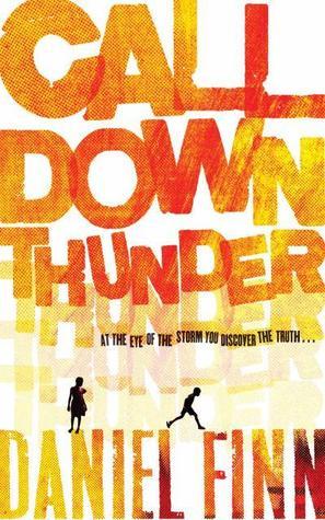 Call Down Thunder by Daniel Finn