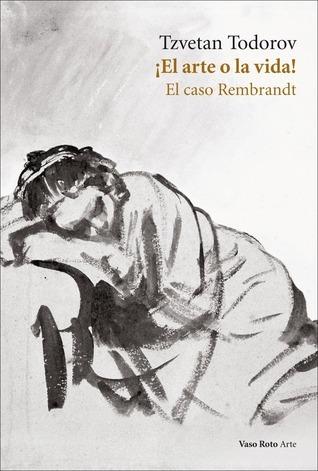 ¡El arte o la vida! El caso Rembrandt
