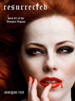 Resurrected (The Vampire Journals #9)