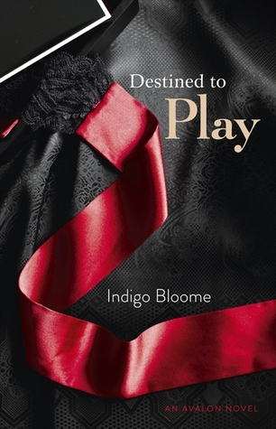 Destined to Play (Avalon Trilogy #1)