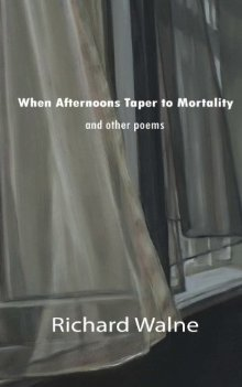 when-afternoons-taper-to-mortality-and-other-poems