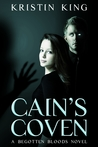 Cain's Coven (Begotten Bloods, #1)