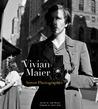 Street Photographer by Vivian Maier