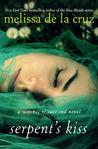 Serpent's Kiss by Melissa de la Cruz