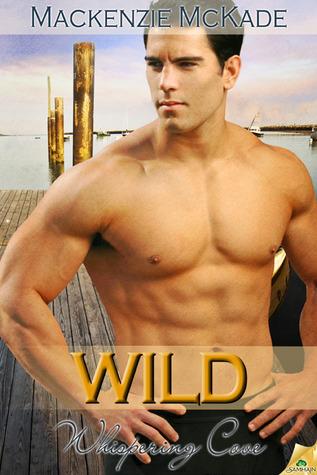 Wild by Mackenzie McKade