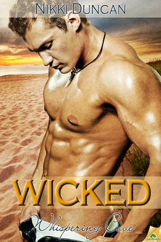 Wicked (Whispering Cove, #3)