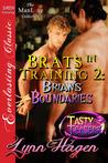 Brian's Boundaries  (Brats in Training #2)