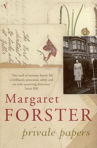 Private Papers by Margaret Forster