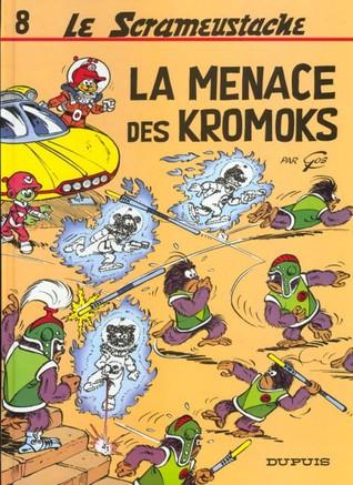La Menace Des Kromoks (Le Scrameustache #8)