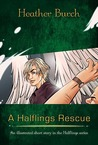 A Halflings Rescue (Halflings #1.5)