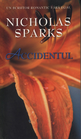 Accidentul by Nicholas Sparks