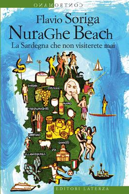 Nuraghe Beach: La Sardegna che non visiterete mai