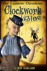 Clockwork Blue (A Lumière Romance, #1)
