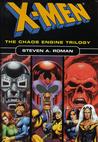 X Men: The Chaos Engine Trilogy (Doctor Doom/Magneto/Red Skull)